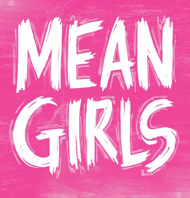 Mean-Girls-Thumbnail-TEXT-ONLY-383x400.jpg